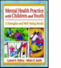 MENTAL HEALTH PRACTICE WITH CHILDREN AND YOUTH NEW PAPERBACK BOOK