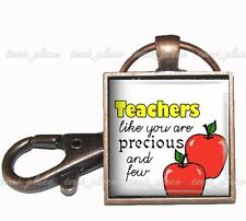 Teachers Like You Are Precious Quote Glass Top Copper Key Chain Teaching Gift