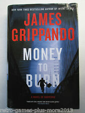 Money to Burn by James Grippando (2010, Hardcover)