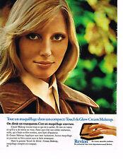 PUBLICITE ADVERTISING 084  1972  REVLON  cosmétiques TOUC & GLOW