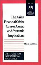 The Asian Financial Crisis: Causes, Cures, and Systemic Implications (-ExLibrary