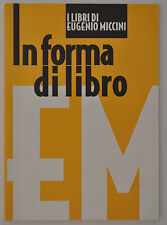 Eugenio Miccini, In forma di libro. Catalogo Biblioteca Poletti, Modena, 2005