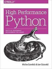 High Performance Python : Practical Performant Programming for Humans by...