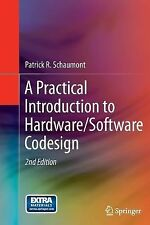 A Practical Introduction to Hardware/Software Codesign by Patrick Schaumont...