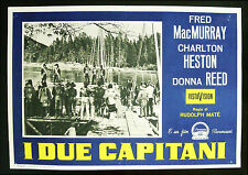 CINEMA-fotobusta I DUE CAPITANI macmurray,heston,reed,MATE'