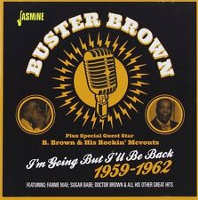 BUSTER BROWN - I'M GOING BUT I'LL BE BACK  CD NEU