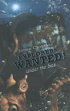 NEW Explorers Wanted Under The Sea Simon Chapman Young Adult / Childrens Book