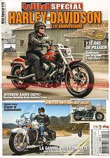 WILD HS 16 HARLEY DAVIDSON 110ème ANNIVERSAIRE NOUVEAUTES Gamme HD MOTO 2013