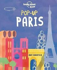 Lonely Planet Kids: Lonely Planet - Pop-Up Paris by Lonely Planet...