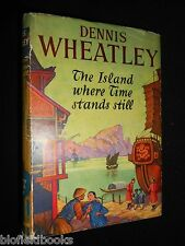 SIGNED: DENNIS WHEATLEY - The Island Where Time Stands Still - 1954-1st Edition
