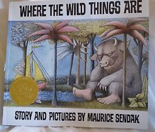 WHERE THE WILD THINGS ARE~Story and Pictures by Maurice Sendak~Caldecott Medal