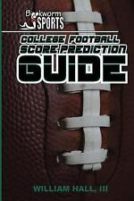 College Football Score Prediction Guide by William Hall (2015, Paperback)
