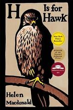 H IS FOR HAWK by Helen Macdonald (2015) birds essays animals nature NEW book HB
