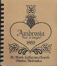 OMAHA NE 1983 ST MARK LUTHERAN CHURCH COOK BOOK *AMBROSIA FOOD OF ANGELS *RUNZAS