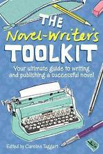 Good, The Novel-Writer's Toolkit: Your Ultimate Guide to Writing and Publishing