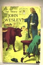 THE STORY OF JOHN WESLEY Frances Bevan Bible Truth Religione Biografia Storia di