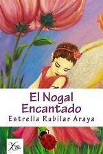 El Nogal Encantado by Estrella Rubilar-Araya (2014, Paperback)