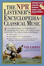 The NPR Listener's Encyclopedia of Classical Music, Libbey, Ted, Good Book