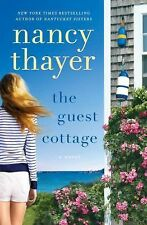 The Guest Cottage: A Novel, Thayer, Nancy, Good Book