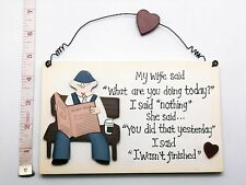 My wife said Wall Plaque Gift Ideas for Dad Him Grandad Farthers day