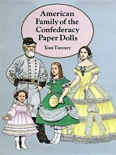 American Family of the Confederacy Paper Dolls (Dover Paper Dolls), Tom Tierney,