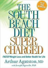 THE SOUTH BEACH DIET SUPER CHARGED by ARTHUR AGATSTON HB/DJ GREAT COND. LOW SHIP