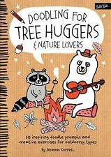 Doodling for Tree Huggers & Nature Lovers: 50 inspiring doodle prompts and...