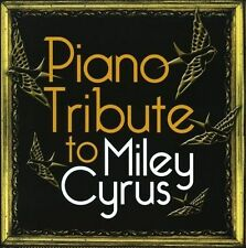 PIANO TRIBUTE TO MILEY CYRU...-Piano Tribute To Miley Cyrus CD NEW