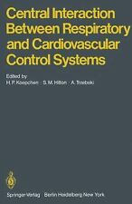 Central Interaction Between Respiratory and Cardiovascular Control Systems...
