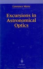 Excursions in Astronomical Optics, Lawrence N. Mertz, Good Book