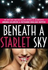 Beneath a Starlet Sky by Ruthanna Khalighi Hopper and Amanda Goldberg (2011, Har