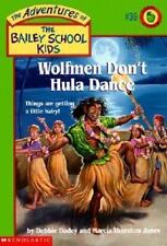 Wolfmen Don't Hula Dance (Adventures of the Bailey School Kids)-ExLibrary