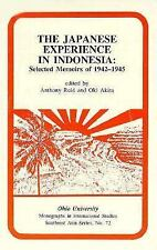 The Japanese Experience in Indonesia: Selected Memoirs of 1942-1945 (Ohio RIS So
