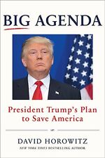 Big Agenda : President Trump's Plan to Save America by David Horowitz (2017)