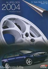 Prospekt ATU Alufelgen 2004 für Toyota Mazda Hyundai Subaru Kia brochure