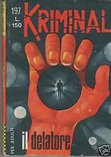 KRIMINAL N.197 IL DELATORE editoriale corno 1969