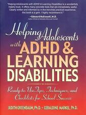 Helping Adolescents with ADHD and Learning Disabilities: Ready-to-Use Tips, Tecn