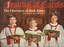 Festival of Carols Bath Abbey J. Dudley Holroyd : O come all ye Faithfull  1968