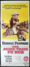 ONE MORE TRAIN TO ROB Original Daybill Movie Poster Geoge Peppard