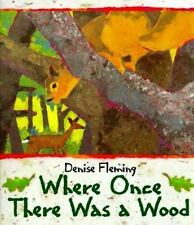 Library Book: Where Once There Was a Wood (Rise and Shine) by National Geograph