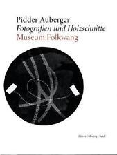 Buch Pidder Auberger Fotografien Museum Folkwang Steidl