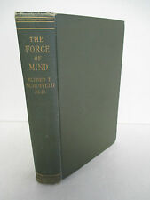 THE FORCE OF MIND The Mental Factor In Medicine by Alfred T Schofield, 1908