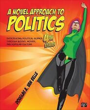 A Novel Approach to Politics; Introducing Political Science Through Books, Movie