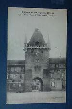 L'ALSACE AVANT LA GUERRE 1914-16 / PORTE ENTREE à TURCKHEIM - 16 11 1918