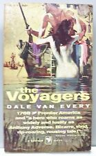 THE VOYAGERS by Dale Van Every 1959 vintage pb (Frontier Romance)