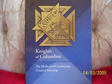 KNIGHTS OF COLUMBUS - Method of Conducting Council Meetings 16 pages 8.5 x 11