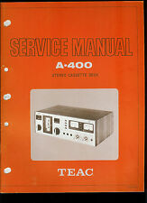 Orig Factory Teac A-400 Stereo Cassette Deck Service Manual Parts List Schematic