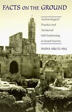 Facts on the Ground: Archaeological Practice and Territorial Self-Fashioning i..