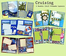 Set of 5 Double Page Premade Scrapbook Layouts - Cruising - Cruise