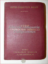 DIRITTO: CODE D'INSTRUCTION CRIMINELLE 1931 Dalloz Bourdeaux Griolet Legge